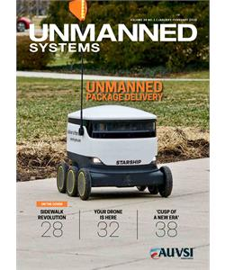 UNMANNED SYSTEMS - Volume 38 NO.1 | JANUARY-FEBRUARY 2020